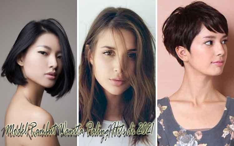 Model Rambut Wanita Paling Hits di 2021